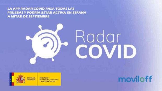 La app Radar COVID pasa todas las pruebas. MOVILOFF