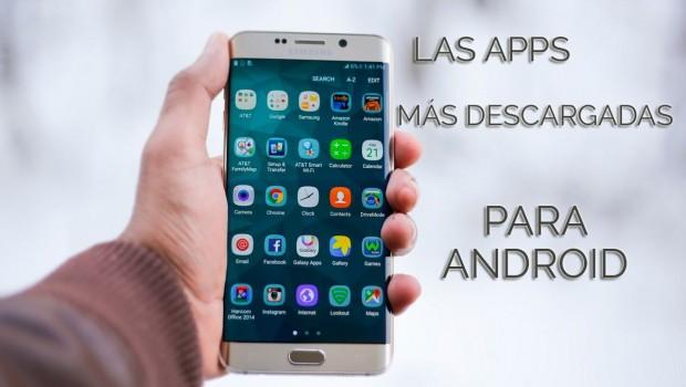 aplicaciones mas descargadas android
