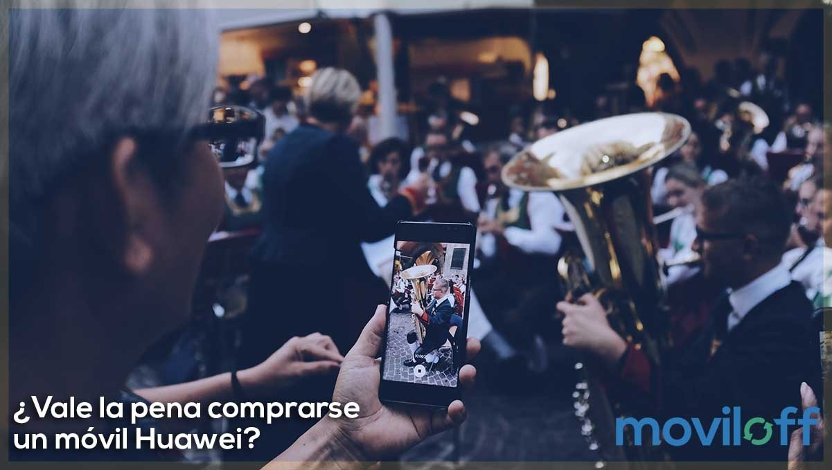 ¿Vale la pena comprarse un móvil Huawei?