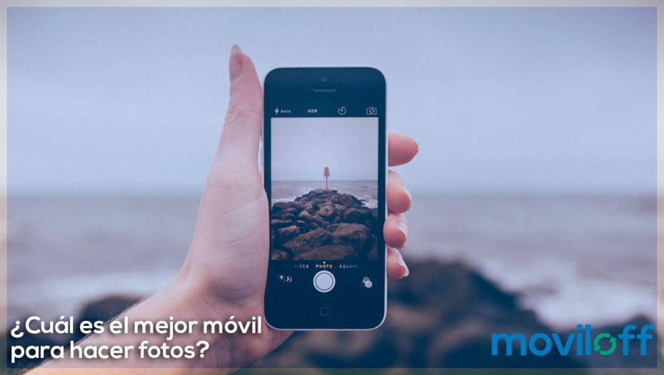 ¿Cuál es el mejor móvil para hacer fotos?
