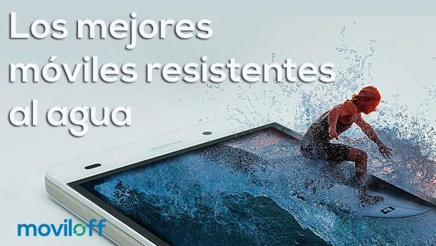mejores moviles resistentes al agua