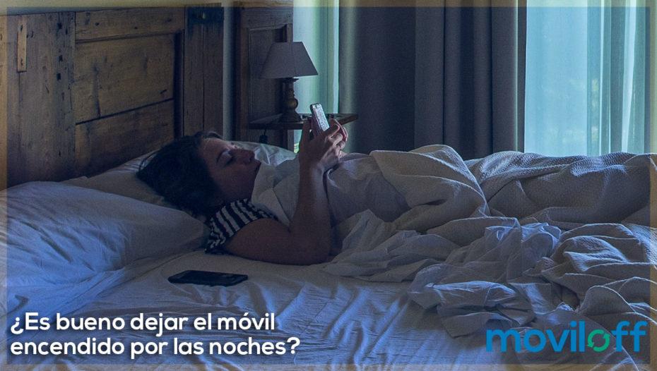 ¿Es bueno dejar el móvil encendido por las noches?