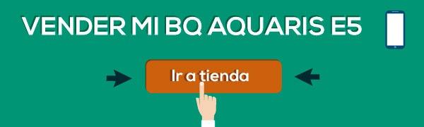 como vender bq aquaris e5