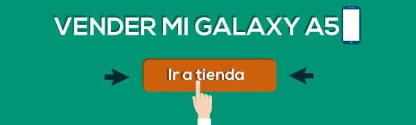 como vender mi galaxy a5