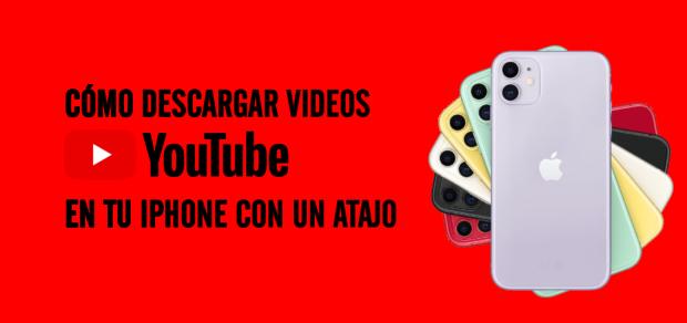 Cómo descargar videos youtube en tu iPhone con un atajo 5