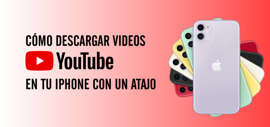 Cómo descargar videos youtube en tu iPhone con un atajo 5